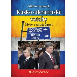 Rusko–ukrajinské vztahy - Mýty a skutečnost
