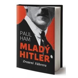 Mladý Hitler - Zrození Führera