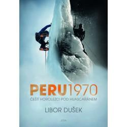 Peru 1970 - Čeští horolezci pod Huascaránem