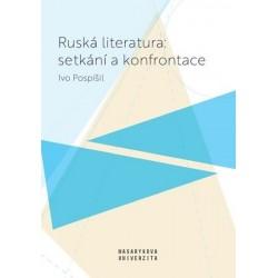 Ruská literatura: setkání a konfrontace