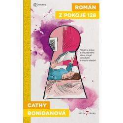Román z pokoje 128 - Román o kráse a síle psaného slova, magii potkávání a kouzlu dopisů