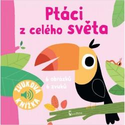 Ptáci z celého světa - Zvuková knížka