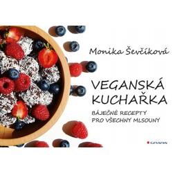 Veganská kuchařka - 50 báječných receptů pro všechny mlsouny
