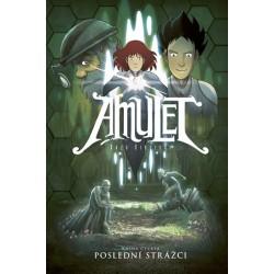 Amulet 4: Poslední rada