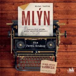 Mlýn - CD (Čte Pavel Soukup)