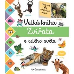 Velká kniha - Zvířata z celého světa