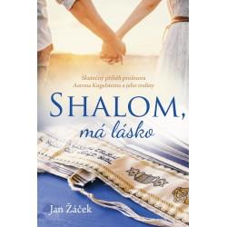 Shalom, má lásko - Skutečný příběh profesora Aarona Kugelsteina a jeho rodiny