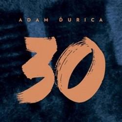 Adam Ďurica: 30 - CD