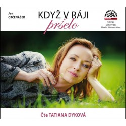 Když v ráji pršelo - CDmp3 (Čte Tatiana Dyková)