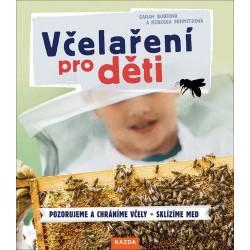 Včelaření pro děti * Pozorujeme a chráníme včely * Sklízíme med