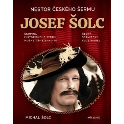 Nestor českého šermu Josef Šolc