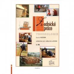 Zednické práce – technologie 2. díl (2. a 3. ročník) - učebnice pro odborná učiliště