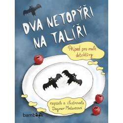 Dva netopýři na talíři - Případ pro malé detektivy