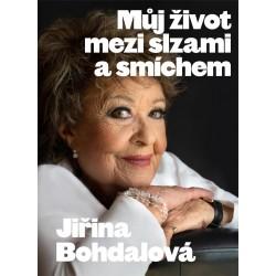 Jiřina Bohdalová: Můj život mezi slzami a smíchem