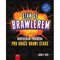 Staň se Brawlerem: Příručka pro hráče Brawl stars