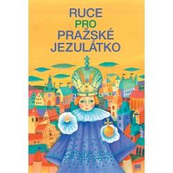 Ruce pro Pražské Jezulátko