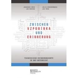 Zwischen vzpomínka und Erinnerung - Tschechische Erinnerungsorte im DaF-Unterricht