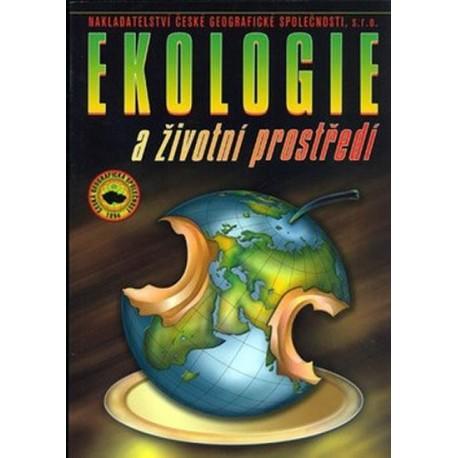 Ekologie a životní prostředí pro SOŠ a SOU