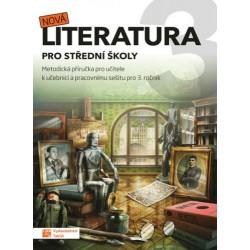 Nová literatura pro 3.ročník SŠ - metodická příručka