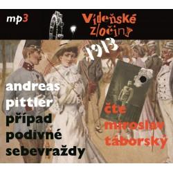 Vídeňské zločiny 1913 - Případ podivné sebevraždy - CDmp3 (Čte Miroslav Táborský)