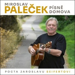 Písně domova (Pocta Jaroslavu Seifertovi) - CD