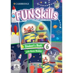 Fun Skills 6 Student´s Book with Home Booklet and Downloadable Audio