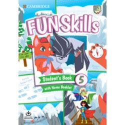 Fun Skills 5 Student´s Book with Home Booklet and Downloadable Audio