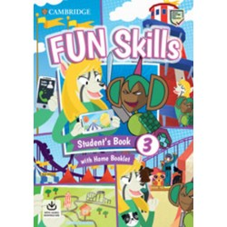 Fun Skills 3 Student´s Book with Home Booklet and Downloadable Audio