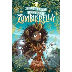Zombierella: Fairy Tales Gone Bad