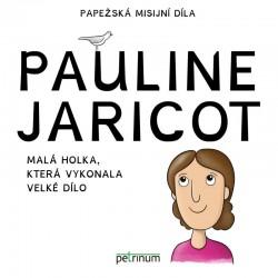 Pauline Jaricot - Malá holka, která vykonala velké dílo
