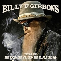 Billy Gibbons: The Big Bad Blues - CD