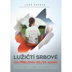 Lužičtí srbové na přelomu 20./21. Století * Etnicita * jazyk * historie * kultura