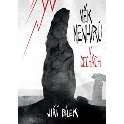 Věk menhirů v Čechách