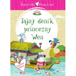 Škola pro princezny - Tajný deník princezny Wen
