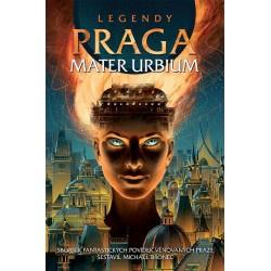 Legendy: Praga mater urbium