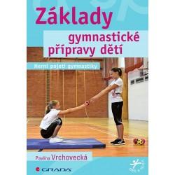 Základy gymnastické přípravy dětí - Herní pojetí gymnastiky