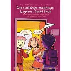Žák s odlišným mateřským jazykem v české škole - Pracovní listy s metodickými pokyny pro začleňování žáků s OMJ