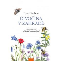 Divočina v zahradě - Inspirace pro přírodní zahradničení
