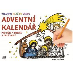 Adventní kalendář - Pro děti a rodiče a další milé