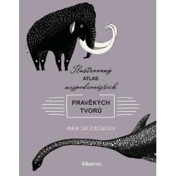 Ilustrovaný atlas nejpodivnějších pravěkých tvorů