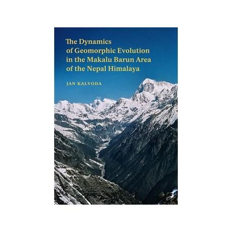 The Dynamics of Geomorphic Evolution in the Makalu Barun Area of the Nepal Himalaya