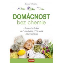 Domácnost bez chemie - Šetrné čištění, uchovávání potravin, péče o tělo