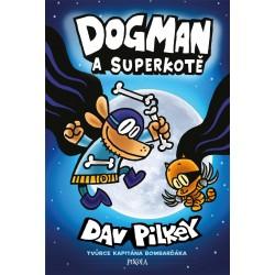 Dogman: Dogman a Superkotě
