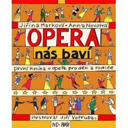 Opera nás baví - První kniha o opeře pro děti a rodiče