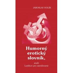 Humorný erotický slovník, aneb Lexikon pro zamilované