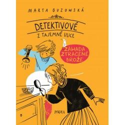 Detektivové z Tajemné ulice: Záhada zmizelé brože