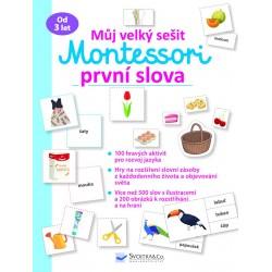 Můj velký sešit Montessori - První slova