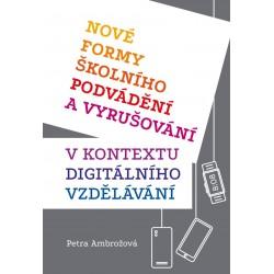 Nové formy školního podvádění a vyrušování v kontextu digitálního vzdělávání