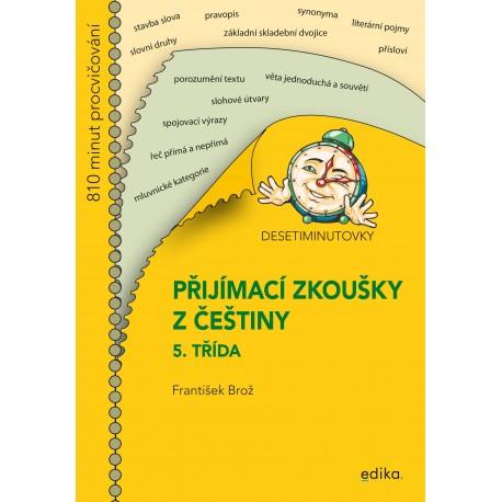 Desetiminutovky. Přijímací zkoušky z češtiny – 5. třída