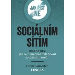 Jak říct ne sociálním sítím - Snadné tipy, jak se nenechat ovládnout sociálními médii